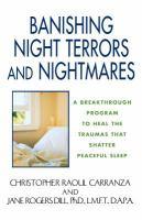 Banishing Night Terrors and Nightmares