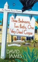 Three Bedrooms, Two Baths, One Very Dead Corpse