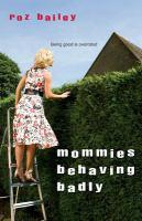 Mommies Behaving Badly
