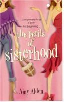 The Perils Of Sisterhood