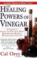 The Healing Powers of Vinegar