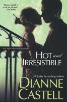 Hot and Irresistible