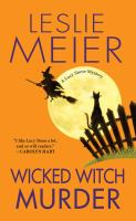 Wicked Witch Murder : A Lucy Stone Mystery