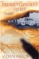 President Lincoln's Secret