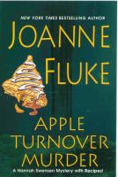 Apple turnover murder : a Hannah Swensen mystery with recipes