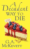 A Decadent Way to Die