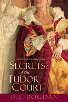 Secrets of Tudor Court