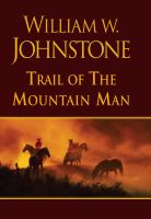 Trail of the Mountain Man