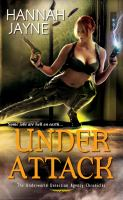 Under Attack : The Underworld Detection Agency Chronicles