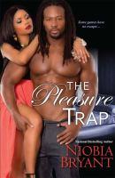 Pleasure Trap