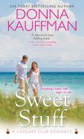 Sweet Stuff : A Cupcake Club Romance