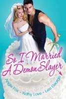So I Married A Demon Slayer