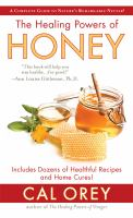 The Healing Powers of Honey
