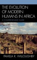 The Evolution of Modern Humans in Africa