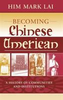 Becoming Chinese American