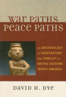 War Paths, Peace Paths