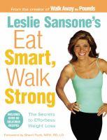 Leslie Sansone's Eat Smart, Walk Strong