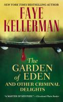 The Garden of Eden, and Other Criminal Delights