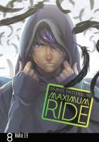 Maximum Ride [vol.] 08