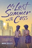 My last summer with Cass1 volume (unpaged) : chiefly color illustrations ; 22 cm