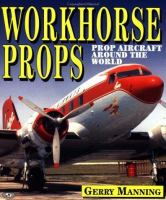 Workhorse Props