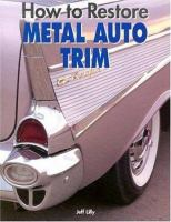 How to Restore Metal Auto Trim
