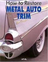 How to Restore Metal Auto Trim