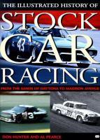 The Illustrated History of Stock Car Racing