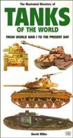 The Illustrated Directory of Tanks of the World