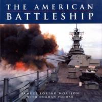 The American Battleship