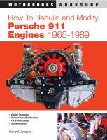 How to Rebuild and Modify Porsche 911 Engines, 1965-1989