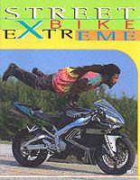 Street Bike Extreme
