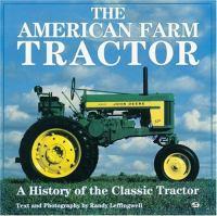 The American Farm Tractor