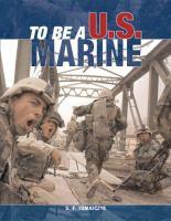 To Be A U.S. Marine