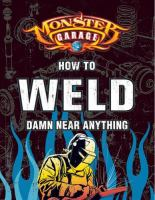 How to Weld Damn Near Anything