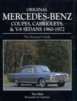 Original Mercedes-Benz Coupes, Cabriolets and V8 Sedans, 1960-1972