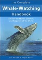 The Complete Whale-watching Handbook