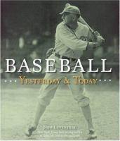 Baseball Yesterday & Today