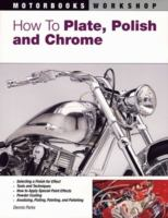 How to Plate, Polish and Chrome
