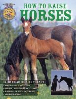 How to Raise Horses