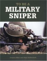 To Be A Military Sniper