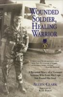 Wounded Soldier, Healing Warrior