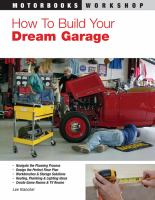How to Build your Dream Garage