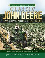 Classic John Deere Two-cylinder Tractors