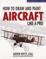 How to Draw and Paint Aircraft Like A Pro