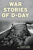 War Stories of D-Day
