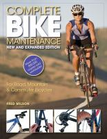 Complete Bike Maintenance for Road, Mountain, & Commuter Bicycles