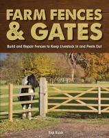 Farm Fences and Gates