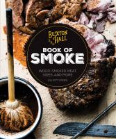 Buxton Hall BBQ Book of Smoke