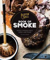 Buxton Hall BBQ Book of Smoke